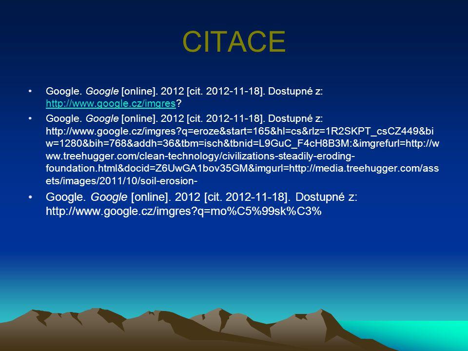 CITACE Google. Google [online]. 2012 [cit. 2012-11-18]. Dostupné z: http://www.google.cz/imgres